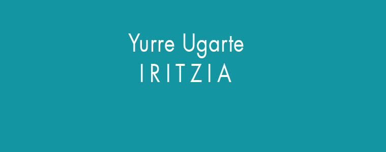 Iritzia. Yurre Ugarte. Kirola paduran.