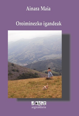 Ainara Maia idazleak Oroiminezko Igandeak liburua aurkeztuko du ostiralean Irunen