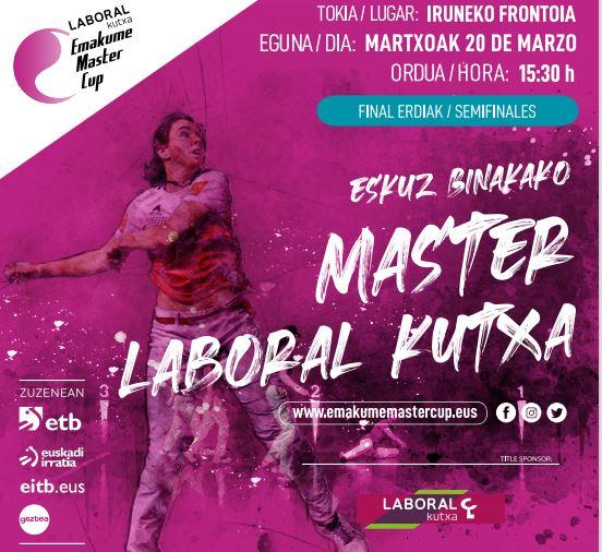Agirre-Larramendik Arrizabalaga-Agirreren aurka indarrak neurtuko dituzte Emakume Master Cup-eko finalean